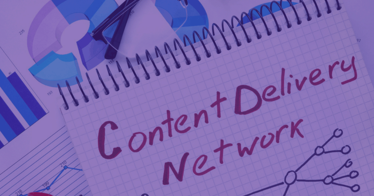 Everything You Need to Know About Content Delivery Networks (CDN)
