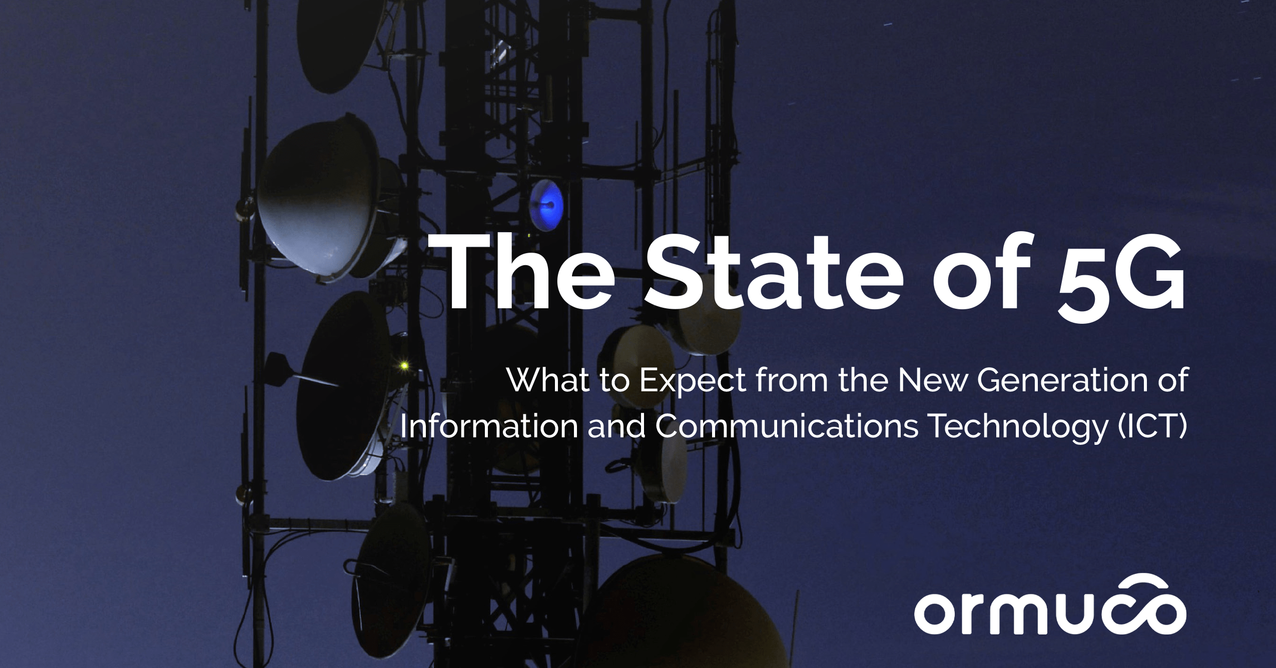 [PR] Ormuco Releases New State of 5G White Paper for the Public